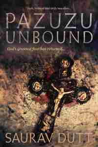SauravDutt_PazuzuUnbound_ebook_final