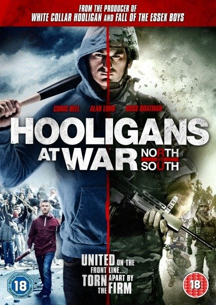 Hooligans at War: North vs. South