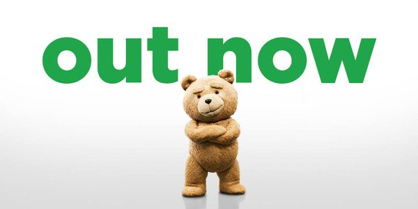 TED 2 OUT NOW