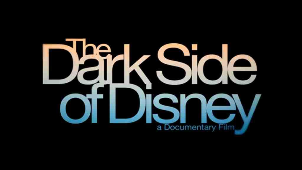 The Dark Side Of Disney